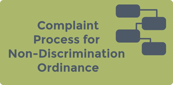 Complaint Process for Non-Discrimination Ordinance